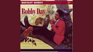 Bobby Day - Rockin' Robin