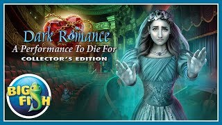 Dark Romance: A Performance to Die For Collector's Edition video