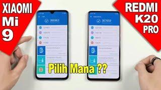 Redmi K20 Pro atau Xiaomi Mi 9 - Bingung Pilih Mana?