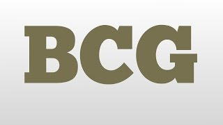 BCG meaning and pronunciation