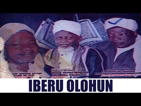 IBERU OLOHUN - Fadilat Sheikh Daud Alfa Nla