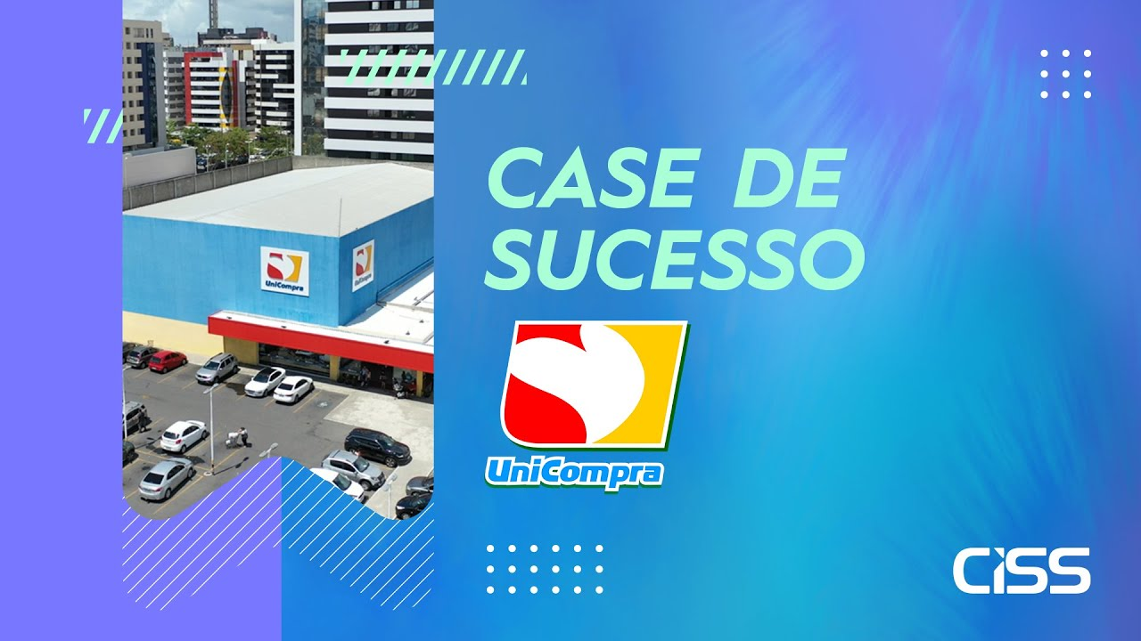 Case de succeso CISS - Unicompra Supermercados