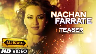 Nachan Farrate - Song Teaser - All Is Well