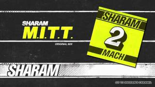 Sharam - M.I.T.T. (Edit)