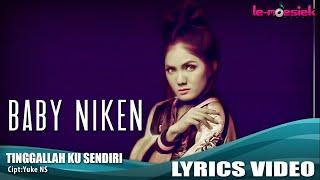 "Baby Niken - New Single ""Tinggalah Ku Sendiri"" (Official Lyrik Video)"