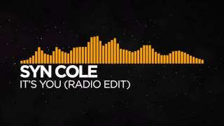 Syn Cole - It's You (Radio Edit)