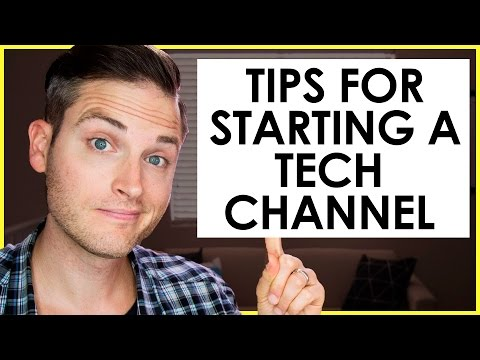 How to Start a Tech YouTube Channel — 7 Tech Review Channel Tips