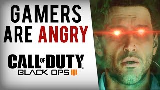 Why Gamers Are ANGRY with Black Ops 4.....2018