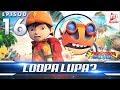 BoBoiBoy Galaxy EP16 Loopa Lupa ENG Subtitle