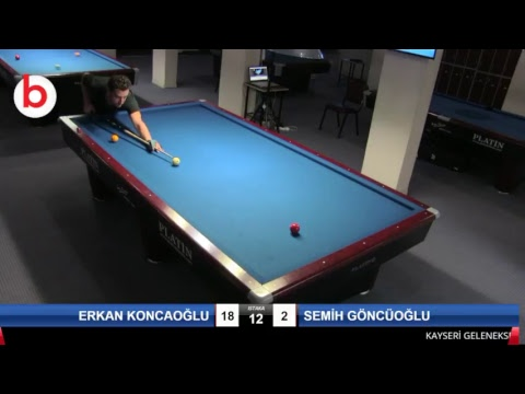 ERKAN KONCAOĞLU & SEMİH GÖNCÜOĞLU Bilardo Maçı - KAYSERİ MASTERLAR  3 BANT TURNUVASI-1.TUR