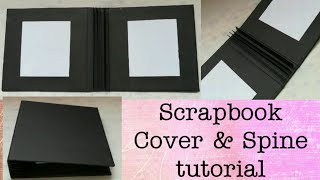 Scrapbook Cover And Spine Tutorial | How To Make Base Of A Scrapbook - Full Tutorial