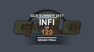 GCS:S 2017 - Grand Final: [H] Infi vs. 120 [U]