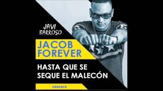 Jacob Forever - Hasta Que Se Seque El Malecon (PartyMusic) [dbRemix]