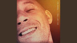 Musik-Video-Miniaturansicht zu Feel Like I Do Songtext von Vin Diesel
