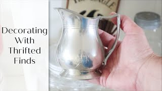 Decorating With Thrifted Finds | Budget Friendly Decorating | Vintage Cottage Decor