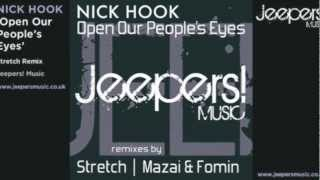 Nick Hook - Open Our People's Eyes - Stretch Remix