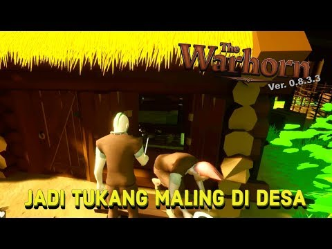 BARU MAIN, UDAH MALING RUMAH WARGA!! #1   THE WARHORN INDONESIA