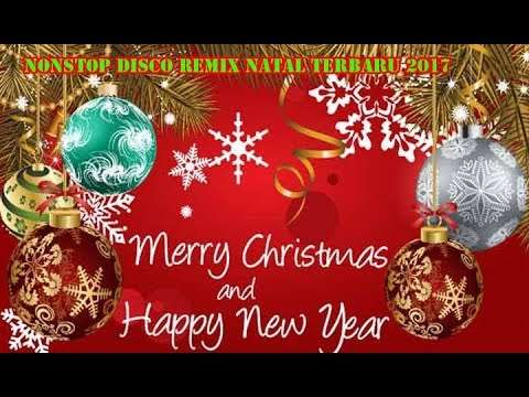 NONSTOP DISCO REMIX NATAL 2017 Mp3