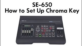 Datavideo Tutorials: SE-650 Switcher | Learn How to Set Up Chroma Key
