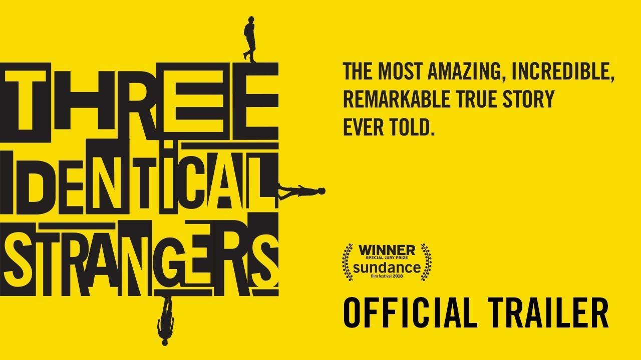Trailer för Three Identical Strangers
