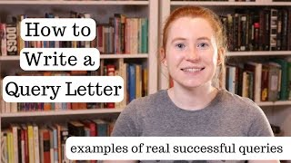 How to Write a Query Letter (with examples of real successful queries)