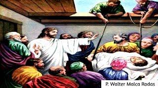 Las sanaciones de Jesús | P. Walter Malca