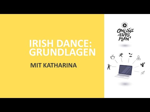 Online-Tutorial: Irish Dance - Grundlagen Katharina
