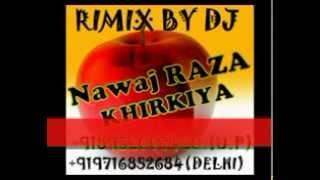 Raja Raja Kareja Me Samaja Rimix By Dj Nawaj