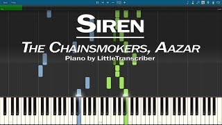 The Chainsmokers, Aazar   Siren (Piano Cover) Synthesia Tutorial By LittleTranscriber