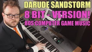 Darude Sandstorm 8 bit Version - as 80s Computer Game Music