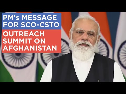 PM's message for SCO-CSTO Outreach Summit on Afghanistan