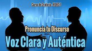 Cómo Proyectar una Voz Clara y Bien Definida al Hablar en Público - Curso de Oratoria VIDEO 7 #100