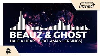 Beauz Ghost Feat Amandersings Half A Heart Lyrics Dance House