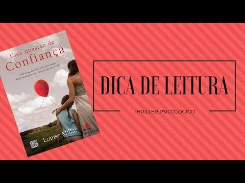 UMA QUESTÃO DE CONFIANÇA - LOUISE MILLAR | DICA DE LEITURA