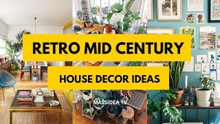 50+ Unique Retro Mid-Century House Decor Ideas