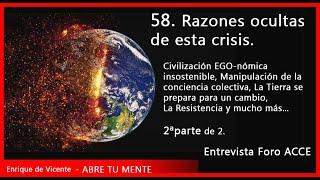 Razones ocultas de esta Crisis+Una civilización EGO-nómica insostenible+La Tierra exige un cambio