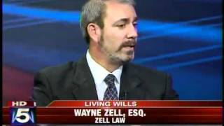 Wayne M. Zell, Esq., Living Wills