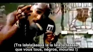 2 Pac -Troublesome 96 - francais traduction (C.S.) vostfr