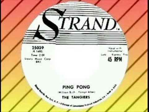 The Tangiers - Ping Pong (STRAND)