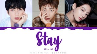 BTS - 'Stay' Lyrics Color Coded (Han/Rom/Eng)