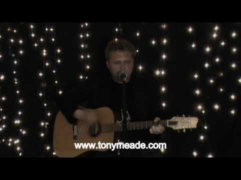 Tony Meade - Not My Day - Solo Acoustic Version