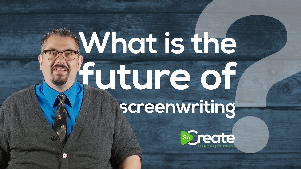 How to Prepare for the Future of Screenwriting, According to a Pro
