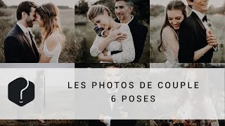 Photo de couple : les 6 poses de Béa