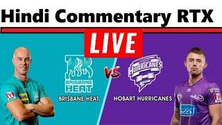 Live HEA vs HUR    Brisbane Heat vs Hobart Hurricanes    BBL bbl live today big bash league