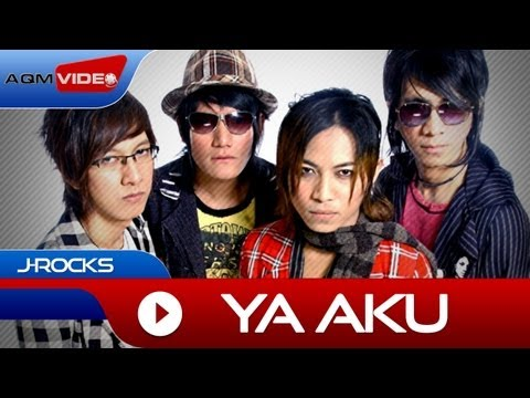 J-Rocks - Ya Aku | Official Music Video