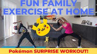 Family Exercise At Home / Pokémon Workout For Kids