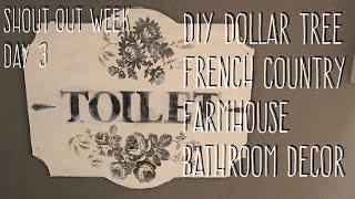 Shout-out Week Day 3-DIY Dollar Tree French Country Farmhouse Bathroom Decor