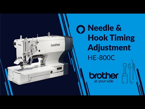 HOW TO Adjust Needle & Hook Timing [Brother HE-800C]