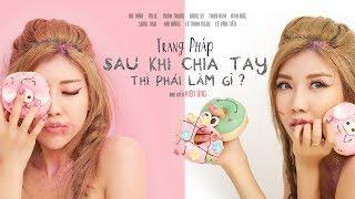 Sau Khi Chia Tay Thì Phải Làm Gì - Trang Pháp ft. Huniixo; Xillix