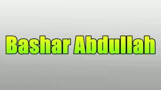 Bashar Abdullah